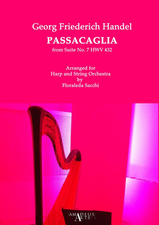 Händel: PASSACAGLIA from Suite No. 7 HWV 432 Arranged for Harp and String Orchestra