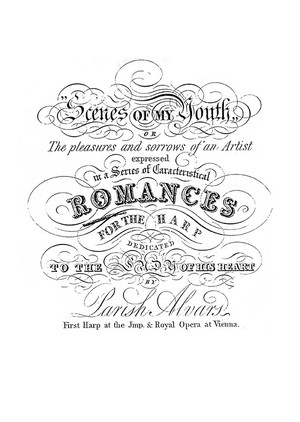 Parish Alvars: Scenes of my Youth - Romances (No. 7-9) op. 56