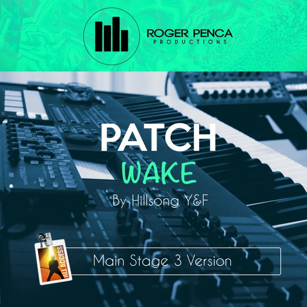 PATCH Wake | Hillsong Y&F  (MAIN STAGE 3 VERSION)