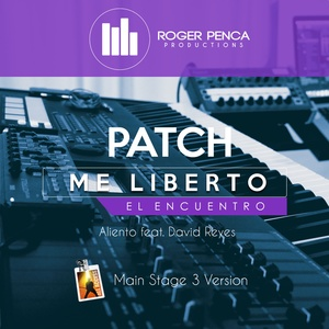 PATCH ME LIBERTO, EL ENCUENTRO | Aliento Feat. David Reyes ( Mainstage 3 )