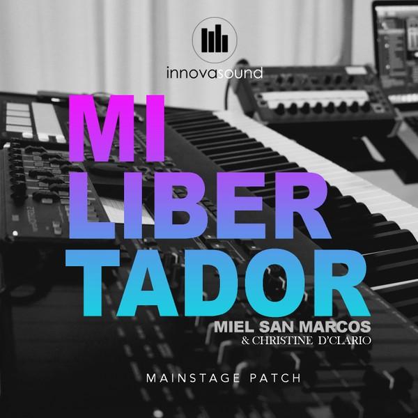 MI LIBERTADOR - Miel San Marcos & Christine D Clario | Mainstage Patch