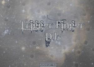 Trigger Finger DJs - Nova DJ