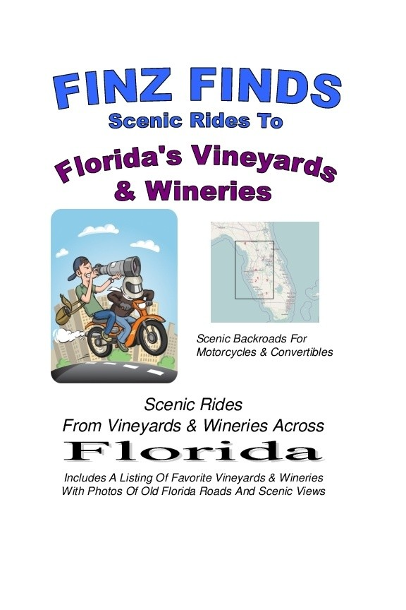 Scenic Rides To Florida's Vineyards & Wineries Book