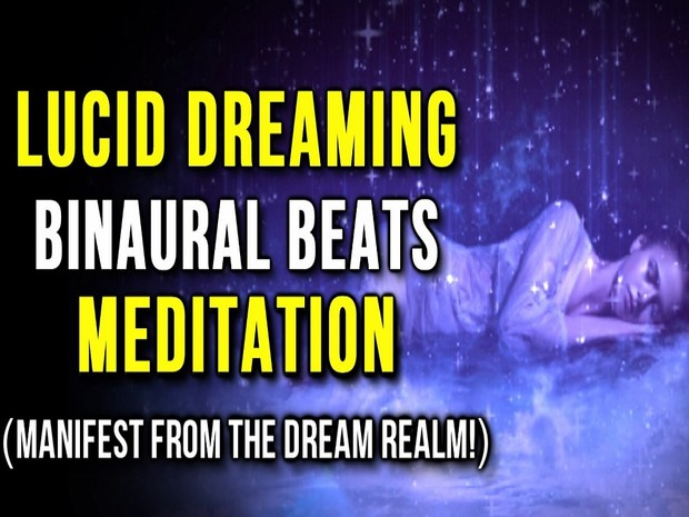 Lucid Dreaming Meditation with Binaural Beats & Isochronic Tones (Manifest  From the Dream Realm!)