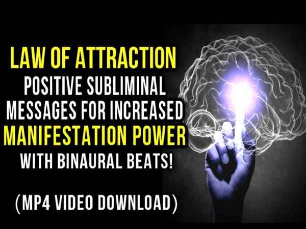 Law of Attraction Positive Subliminal Messages for Increased Manifestation Power! (MP4 - Video)