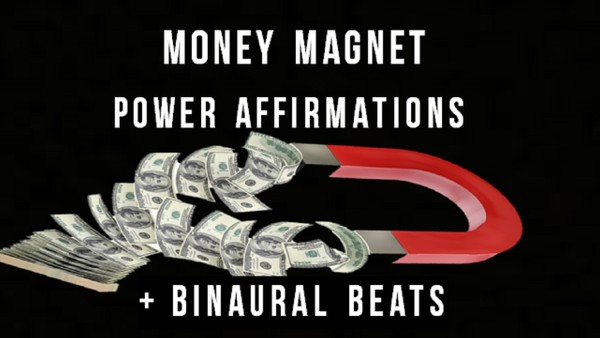 Law of Attraction Money Magnet Power Affirmations + Binaural Beats