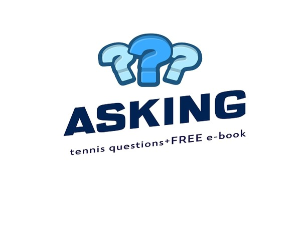 Ask Your Tennis Questions + Free E-Book