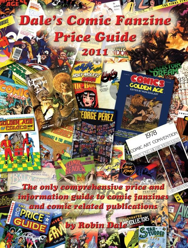 Dale's Comic Fanzine Price Guide 1st Edition 2011