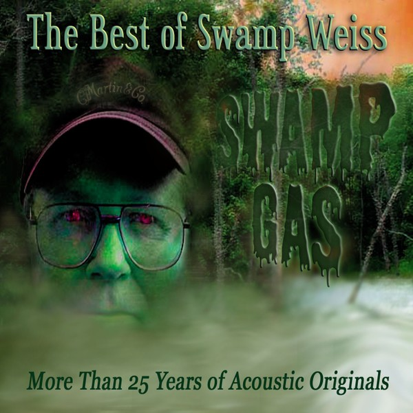 Swamp Gas The Best of Swamp Weiss