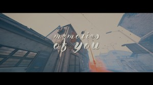 Memories Of You (ALL files, clips, cines, stocks)