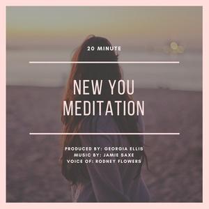 New You Meditation (20 mins)