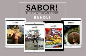 4 Issues Bundle of SABOR! This is Mexican Food Magazine