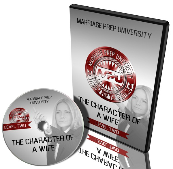 MPU (Level Two): The Character of a Wife