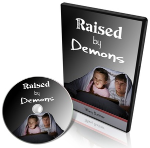 Raised by Demons