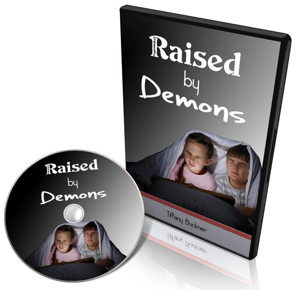 Raised by Demons