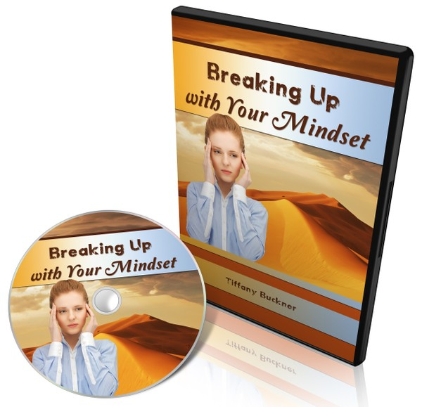 Breaking Up with Your Mindset