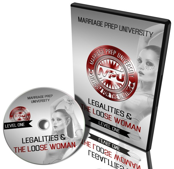 MPU (Level One): Legalities & the Loose Woman