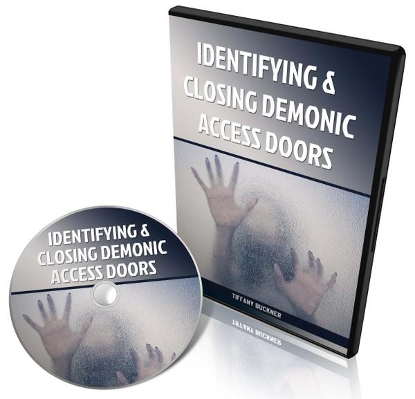 Identifying and Closing Demonic Access Doors