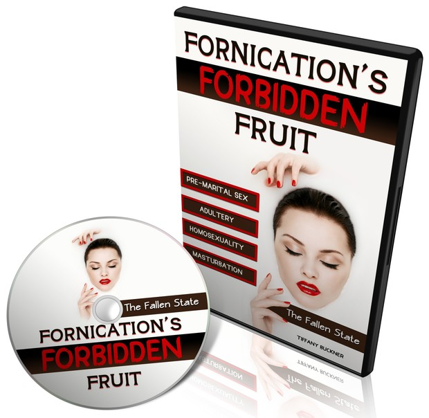 Fornication's Forbidden Fruit: The Fallen State