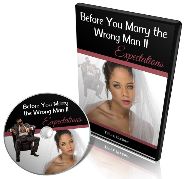 Before You Marry the Wrong Man (Part II): Expectations