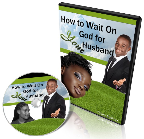How to Wait on God for Your Husband