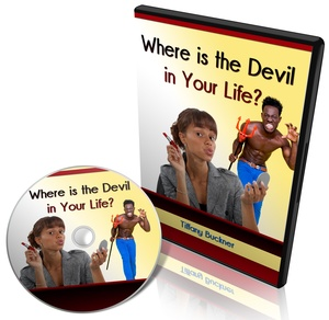 Where is the Devil in Your Life?