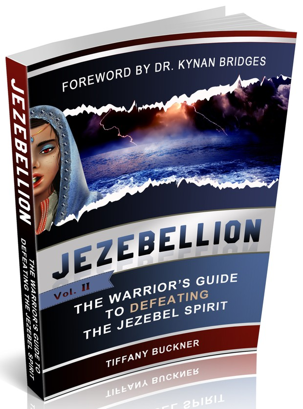 Jezebellion: The Warrior's Guide to Defeating the Jezebel Spirit