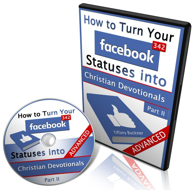 How to Turn Your FB Statuses into Christian Devotionals Part II (Advanced) Video Tutorial