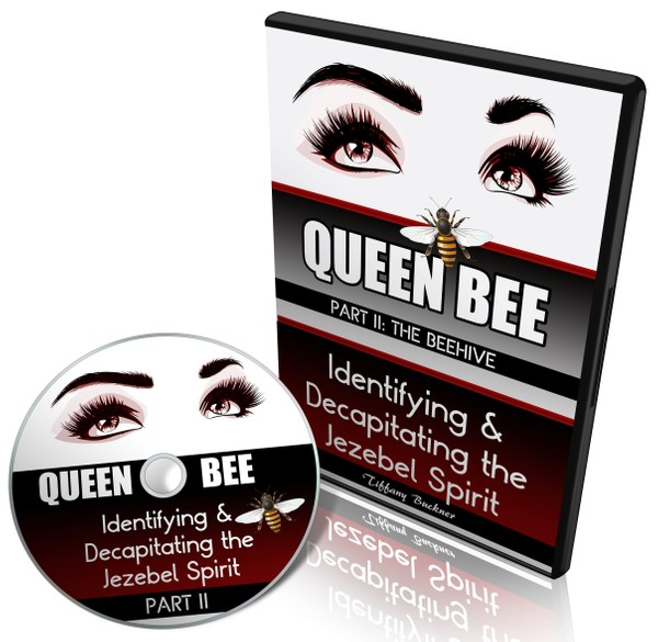 Queen Bee: Identifying and Decapitating the Jezebel Spirit Part 2 (The Beehive)
