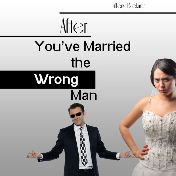 After You've Married the Wrong Man