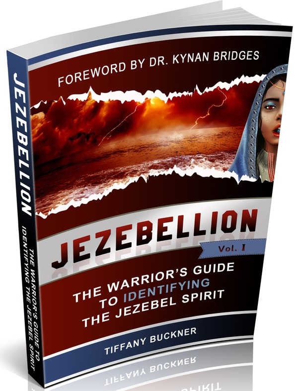 Jezebellion: The Warrior's Guide to Identifying the Jezebel Spirit