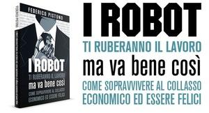 (ePub) I robot ti ruberanno il lavoro, ma va bene così