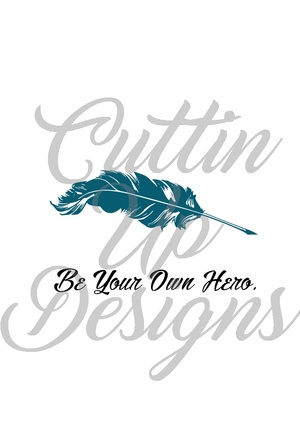 Be Your Own Hero Feather SVG Cutting file for Cricut or Cameo.