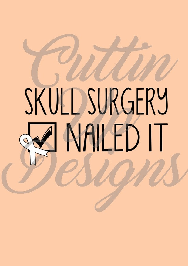 Skull Surgery Checklist Nailed it SVG Cut File for Cricut or Cameo.  Easy cut & layer