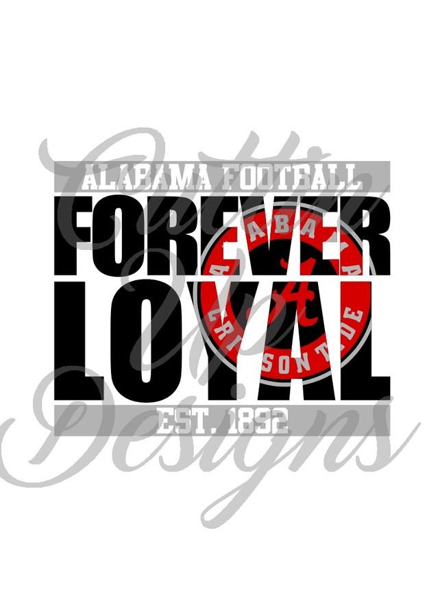 Alabama Forever Loyal SVG Cutting file for Cricut or Cameo