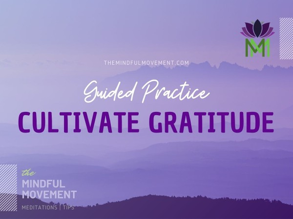 Cultivate an Attitude of Gratitude with this 15 Minute Guided Meditation