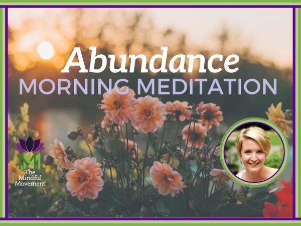 Morning Meditation for Abundance to Manifest Your Desires