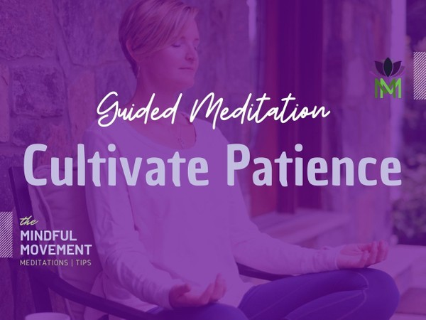 Meditation to Develop Patience and Relieve Anxiety with Nature's Lessons