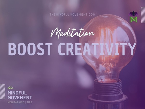 Guided Meditation to Boost Creativity, Enhance Focus, And Increase Productivity