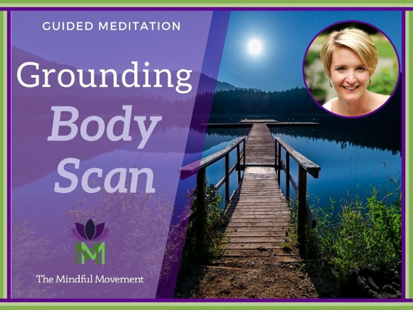 20 Minute Relaxing Body Scan for Grounding Energy