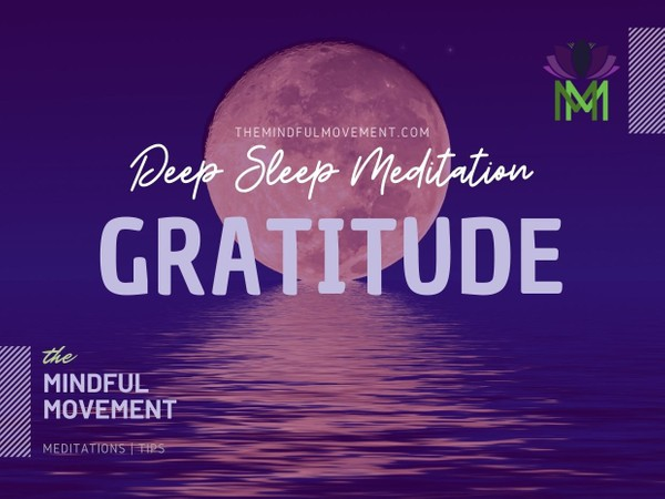 Guided Deep Sleep Meditation for Developing a Positive Perspective and Gratitude