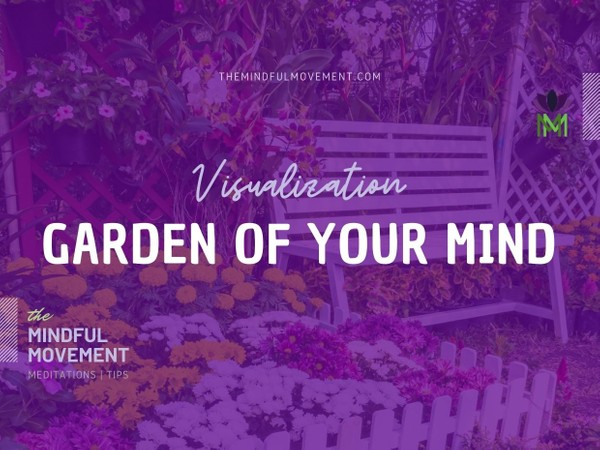 Positive Mindset Garden of the Mind Visualization and Hypnosis Practice