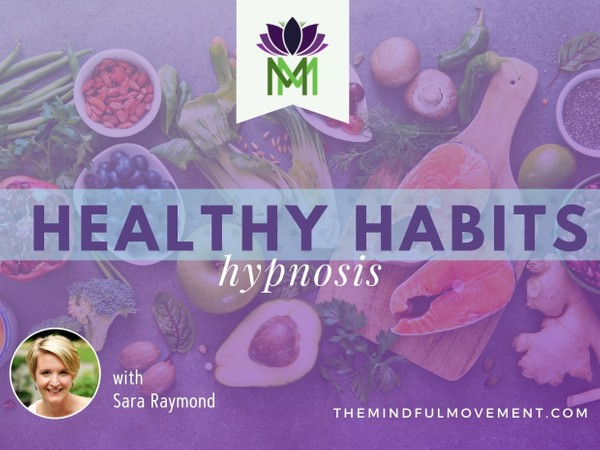 Hypnosis to Support Healthy Choices for Your Overall Well-Being