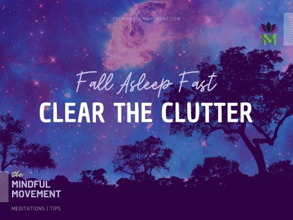 Fall Asleep Fast, Clear the Clutter of Your Mind, and Release Thoughts and Worry / Sleep Meditation