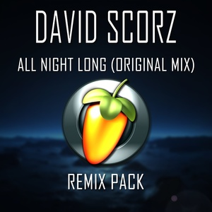 David Scorz - All Night Long (Original Mix) [Remix Pack!]