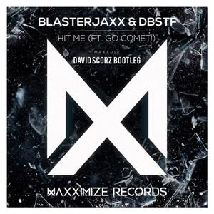 Hit Me (Ft. Go Comet!) (David Scorz Remix) [TRACK + FLP]