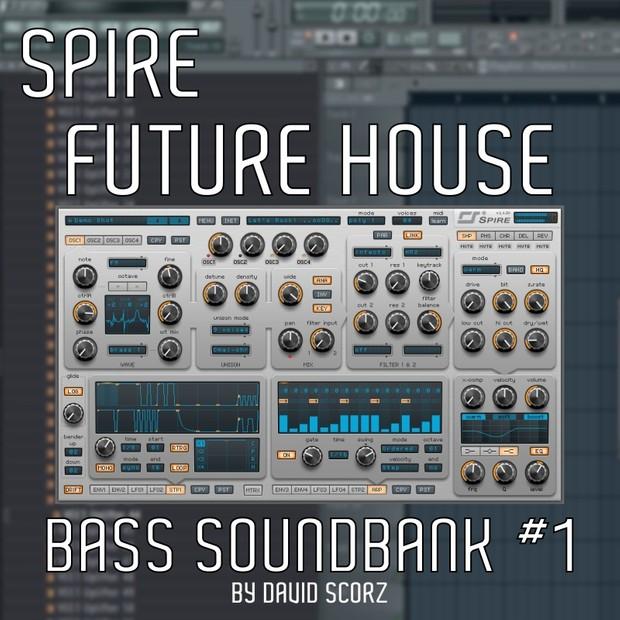 Future House Bass Soundbank 1 [For Spire]