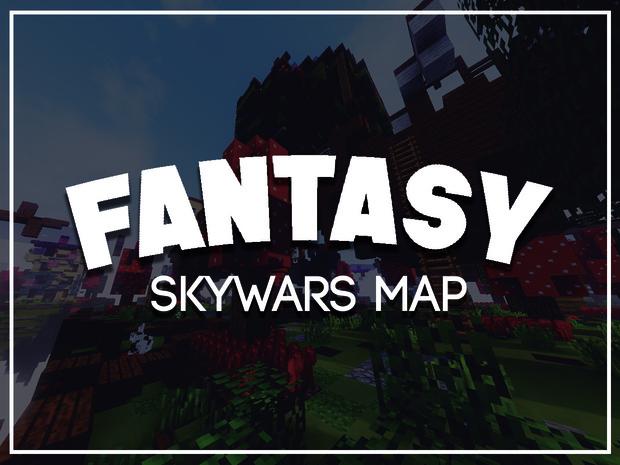 {-FANTASY-} [SKYWARS MAP]