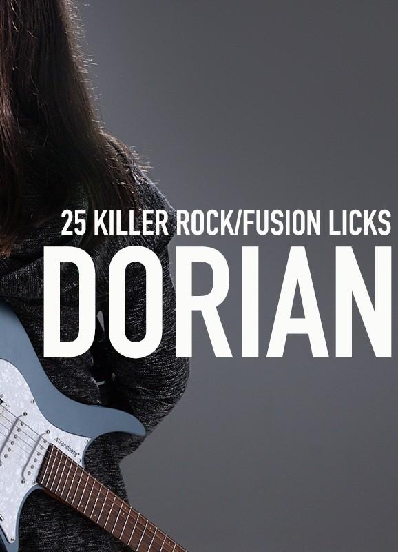 25 Killer Dorian Rock/Fusion Licks
