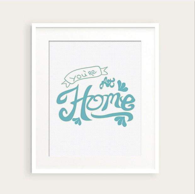 You're at Home Art Print 0143 printable Typography Wall Art pdf